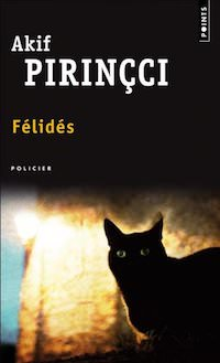 Akif PIRINCCI - Felides