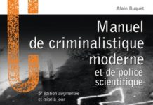 Alain BUQUET - Manuel de criminalistique moderne et de police scientifique