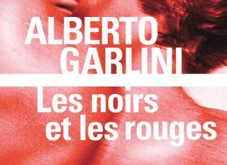 Alberto GARLINI - Les noirs et les rouges