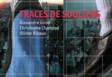 Alexandre GIROD, Christophe CHAMPOD et Olivier RIBAUX - Traces de souliers