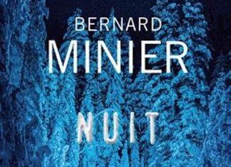 Bernard MINIER - Serie Commandant Servaz - 04 - Nuit