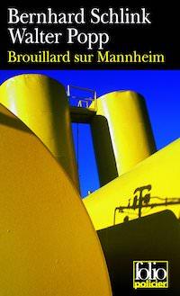 Bernhard SCHLINK et Walter POPP - Brouillard sur Mannheim