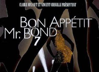 Claire DIXSAUT et Vincent CHENILLE - Bon appetit Mr Bond