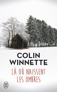 Colin WINNETTE - La où naissent les ombres