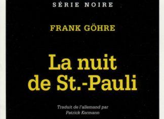 Frank GOHRE - La nuit St.-Pauli