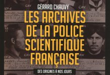 Gerard CHAUVY - Les archives de la police scientifique
