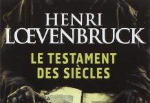 Henri LOEVENBRUCK - Le testament des siecles