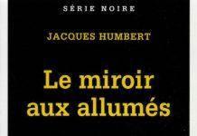 Jacques HUMBERT - Le miroir aux allumes