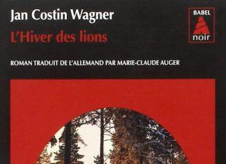 Jan Costin WAGNER - Serie Kimmo Joentaa - 03 - hiver des lions