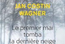 Jan Costin WAGNER - Serie Kimmo Joentaa - 05 - Le premier mai tomba la derniere neige