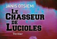 Janis OTSIEMI - Le chasseur de Lucioles