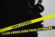 Janis OTSIEMI - Tu ne perds rien pour attendre