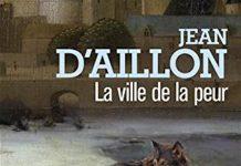 Jean D'AILLON - Chroniques Edward Holmes et Gower Watson - Tome 3 - La ville de la peur -