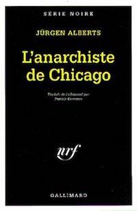 Jurgen ALBERTS - anarchiste de Chicago