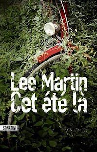 Lee MARTIN - Cet ete-la
