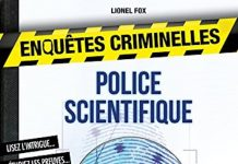 Lionel FOX - Enquetes criminelles Police scientifique
