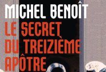 Michel BENOIT - Le secret du treizieme apôtre