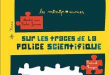 Patrick ROUGER et Sophie JANSEM - Sur les traces de la police scientifique -