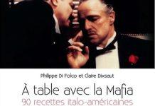 Philippe DI FOLCO et Claire DIXSAUT - A table avec la mafia