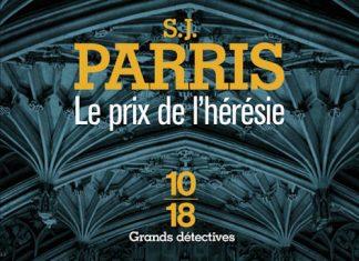 S.J. PARRIS - Giordano Bruno - Tome 1 - Le prix de heresie