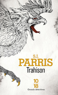 S.J. PARRIS - Giordano Bruno - Tome 4 - Trahison
