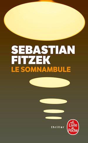 Sebastian FITZEK - somnambule