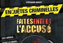 Stephanie BOUVET - Enquetes criminelles Faites entrer accuse