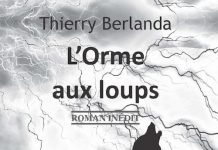 Thierry BERLANDA - orme aux loups