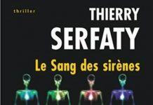 Thierry SERFATY - Le sang des sirenes