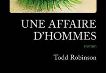 Todd ROBINSON - Une affaire hommes