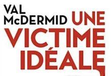 Val McDERMID - Une victime ideale -