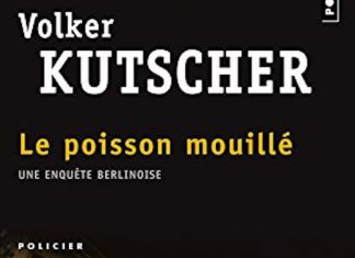 Volker KUTSCHER - Une enquete Berlinoise - 01 - Le poisson mouille