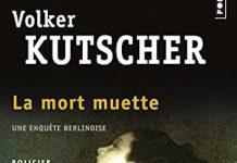 Volker KUTSCHER - Une enquete Berlinoise - 02 - La mort muette