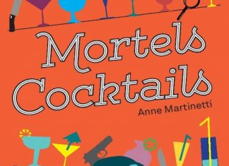 Anne MARTINETTI - Mortels cocktails
