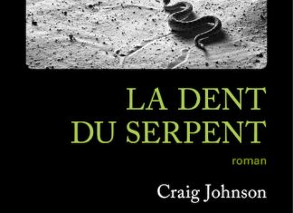 Craig JOHNSON - La dent du serpent