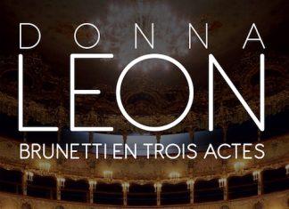 Donna LEON - Commissaire Brunetti - Tome 24 - Brunetti en trois actes