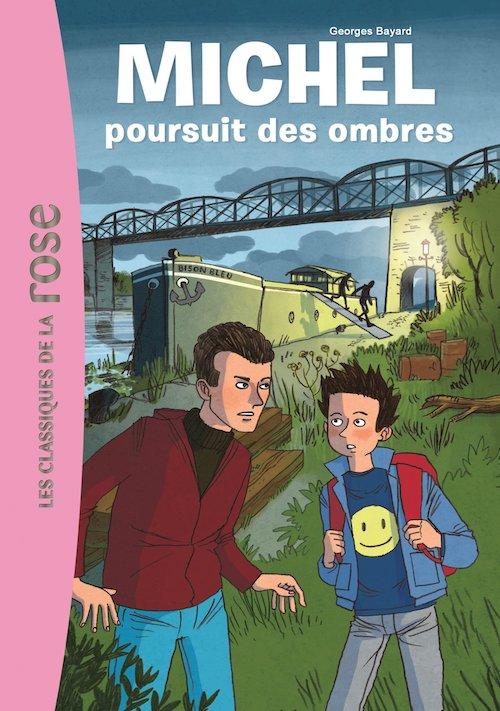 Georges BAYARD : Série Michel - 07 - Michel poursuit des ombres