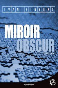 Ivan ZINBERG - Miroir obscur