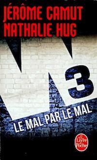 Jerome CAMUT et Nathalie HUG - W3 - 02 - Le mal par le mal