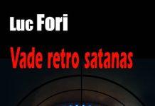Luc FORI - Vade retro satanas