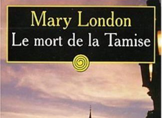 Mary LONDON - Une enquete de Sir Malcolm Ivory – 04 - Le mort de la Tamise