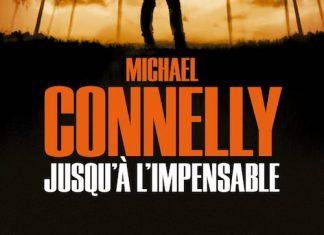 Michael CONNELLY - Enquete de Harry Bosch - 21 - Jusqu a impensable
