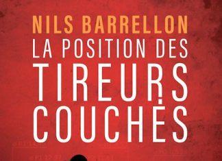 Nils BARRELLON - La position des tireurs couches -