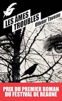 Olivier TAVEAU - Les ames troubles
