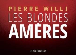 Pierre WILLI - Les blondes ameres