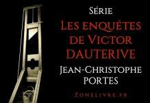 les enquetes de victor dauterive - Jean-Christophe Portes