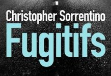 Christopher SORRENTINO - Fugitifs