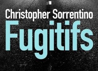 Christopher SORRENTINO - Fugitifs