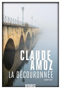 Claude AMOZ - La decouronnee