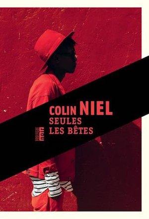 Colin NIEL - Seules les betes